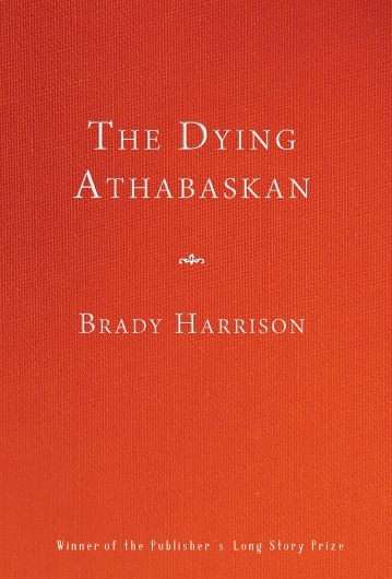"Cover of ""The Dying Athabaskan"""